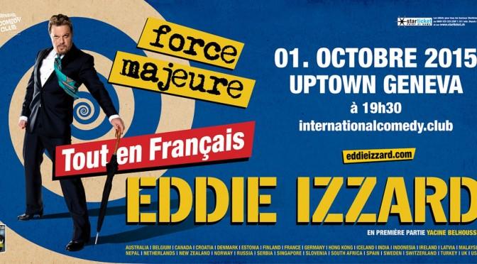 Eddie Izzard - Force Majeure - Tout en Français