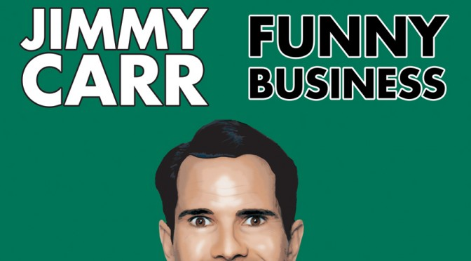 JIMMY CARR - FUNNY BUSINESS