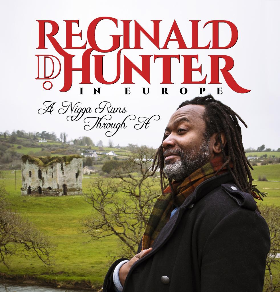 Reginald D Hunter